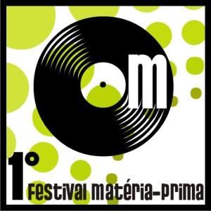 1º Festival Matéria-Prima